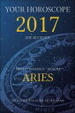 Your Horoscope 2017_ Aries【電子書籍】[ Zoe Buckden ]