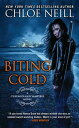 Biting Cold【電子書籍】[ Chloe Neill ]