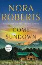 Come Sundown【電子書籍】[ Nora Roberts ]