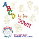 A B C D is for Down