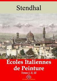 ?coles italiennes de peinture ? tome i, ii et iiiNouvelle ?dition enrichie | Arvensa Editions【電子書籍】[ Stendhal ]