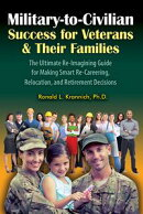 Military-to-Civilian Success for Veterans and Their Families
