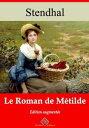 Le?roman?de M?tildeNouvelle ?dition enrichie | Arvensa Editions【電子書籍】[ Stendhal ]