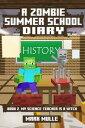A Zombie Summer School Diary, Book 2: My Science Teacher is A Witch¡ÚÅÅ»Ò½ñÀÒ¡Û[ Mark Mulle ]