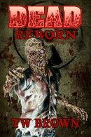 DEAD: Reborn