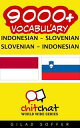 9000+ Vocabulary Indonesian - Slovenian