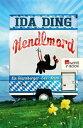 HendlmordEin Starnberger-See-Krimi【電子書籍】[ Ida Ding ]