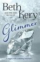 Glimmer【電子書籍】[ Beth Kery ]