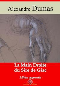 La main droite du sire de GiacNouvelle ?dition enrichie | Arvensa Editions【電子書籍】[ Alexandre Dumas ]