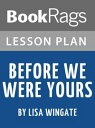 Lesson Plan: Before We Were Yours【電子書籍】 BookRags