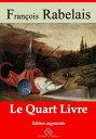 Le quart livreNouvelle ?dition enrichie | Arvensa Editions【電子書籍】[ Fran?ois Rabelais ]