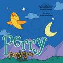 Perry Passyflyer【電子書籍】[ C Eshleman, E Arnold, D Stanley ]