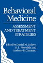 Behavioral MedicineAssessment and Treatment Strategies【電子書籍】