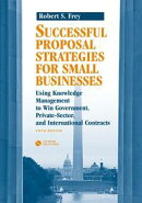 Succeeding in the World of Very Small Businesses: Chapter 20 from Successful Proposal Strategies for Small B��