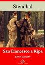 San Francesco a RipaNouvelle ?dition enrichie | Arvensa Editions【電子書籍】[ Stendhal ]