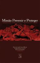 Miss���o prevenir e proteger: condi������es de vida, trabalho e sa���de dos policiais militares do Rio de Janeir��