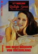 Redlight Street #4: Das beste M���dchen vom Callgirlring