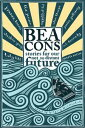 BeaconsStories for Our Not So Distant Future【電子書籍】
