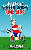Mr. McFunny's Soccer Jokes for Kids