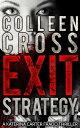 Exit Strategy: A Katerina Carter Fraud Legal ThrillerThe gripping psychological thriller bestseller