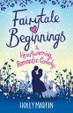 ショッピングheartwarming Fairytale BeginningsA heartwarming romantic comedy【電子書籍】[ Holly Martin ]