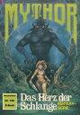 西洋書籍 - Mythor 158: Das Herz der Schlange【電子書籍】[ Hans Kneifel ]