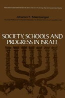 Society, Schools and Progress in Israel: The Commonwealth and International Library: Education and Education��