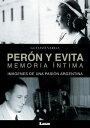 图书, 杂志, 漫画 - Per?n y Evita, memoria ?ntima【電子書籍】[ Gustavo Varela ]