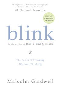 Blink The Power of Thinking Without Thinking(Back Bay Books)
