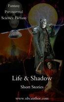 Life & Shadow
