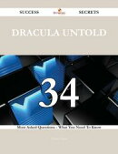Dracula Untold 34 Success Secrets - 34 Most Asked Questions On Dracula Untold - What You Need To Know