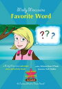 Molly Moccasins -- Favorite Word (Read Aloud Version)【電子書籍】[ Victoria Ryan O'Toole ]