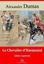 Le chevalier d'HarmentalNouvelle ?dition enrichie | Arvensa Editions【電子書籍】[ Alexandre Dumas ]
