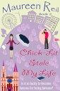 Chick-Lit Stole My Life【電子書籍】[ Maureen Reil ]