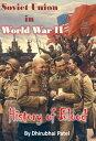 Soviet Union in World War IIHistory of Blood【電子書籍】 Dhirubhai Patel