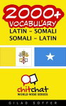 2000+ Vocabulary Latin - Somali[ Gilad Soffer ]