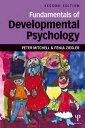 Fundamentals of Developmental Psychology【電子書籍】 Peter Mitchell