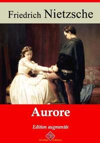 AuroreNouvelle ?dition enrichie   Arvensa Editions【電子書籍】[ Friedrich Nietzsche ]