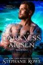 Darkness Arisen (Order of the Blade)【電子書籍】[ Stephanie Rowe ]