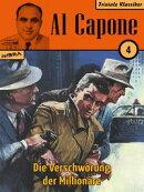 Al Capone 04: Die Verschw���rung der Million���re