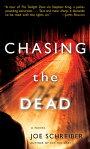 Chasing the DeadA Novel[ Joe Schreiber ]