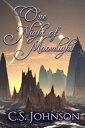 One Night of MoonlightThe Moonlight Pegasus, #2【電子書籍】[ C. S. Johnson ]