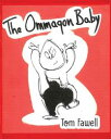 The Ommagon Baby【電子書籍】[ Tom Fawell ]