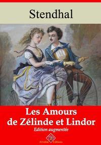 Les amours de Z?linde et LindorNouvelle ?dition enrichie | Arvensa Editions【電子書籍】[ Stendhal ]