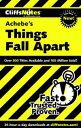 CliffsNotes on Achebe's Things Fall Apart【電子書籍】[ John Chua ]