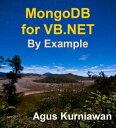 MongoDB for VB.NET by Example【電子書籍】[ Agus Kurniawa