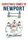 Christmas Comes to Newport