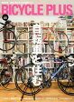BICYCLE PLUS Vol.08【電子書籍】[ BICYCLE PLUS編集部 ]