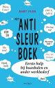 Het anti-sleurboekeerste hulp bij baanbalen en ander werkbederf【電子書籍】[ Bart Flos ]