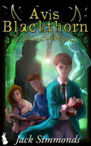 Avis Blackthorn: Is Not an Evil Wizard!